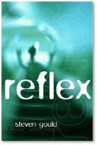 Reflex, by Steven Gould
